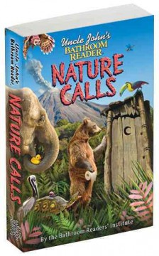 Uncle John's Bathroom Reader: Nature Calls