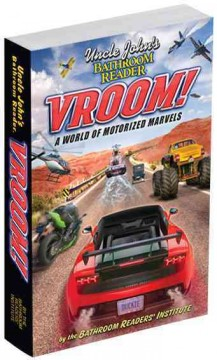 Uncle John's Bathroom Reader: Vroom! A World of Motorized Marvels
